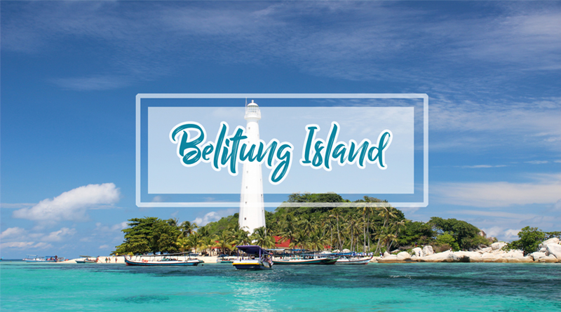 One Day Trip Belitung Tour 1 Hari Hopping Island