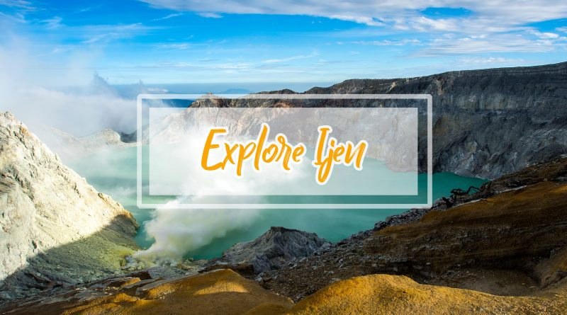 Open Trip Kawah Ijen Midnight Tour 1 Hari