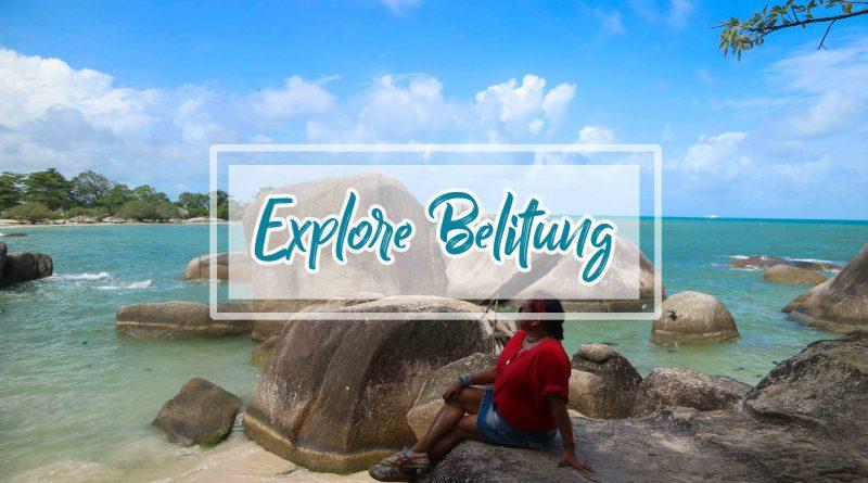 Paket Tour Belitung 2 Hari 1 Malam